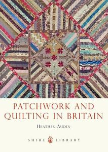 quilting and patchwork in Britain